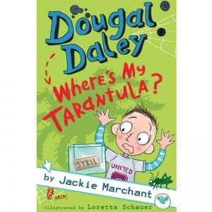 Dougal Daley: Where's My Tarantula?