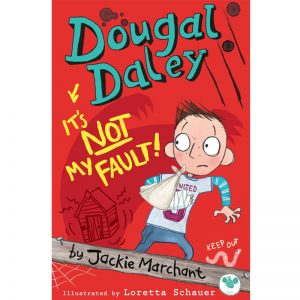 Dougal Daley: It's Not My Fault!