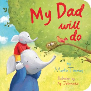 My Dad Will Do (Board Book)