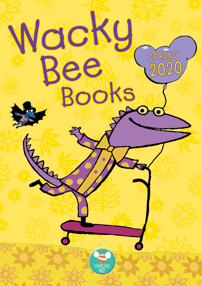 Wacky Bee Books Spring Catalogue 2020